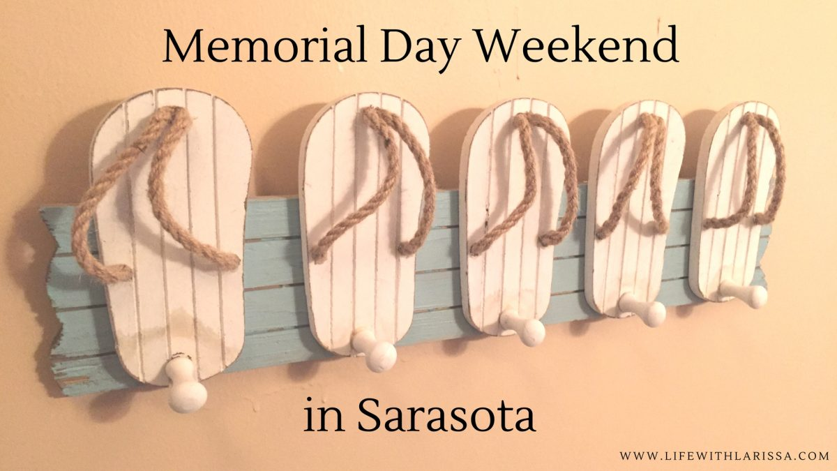 Memorial Day Weekend in Sarasota