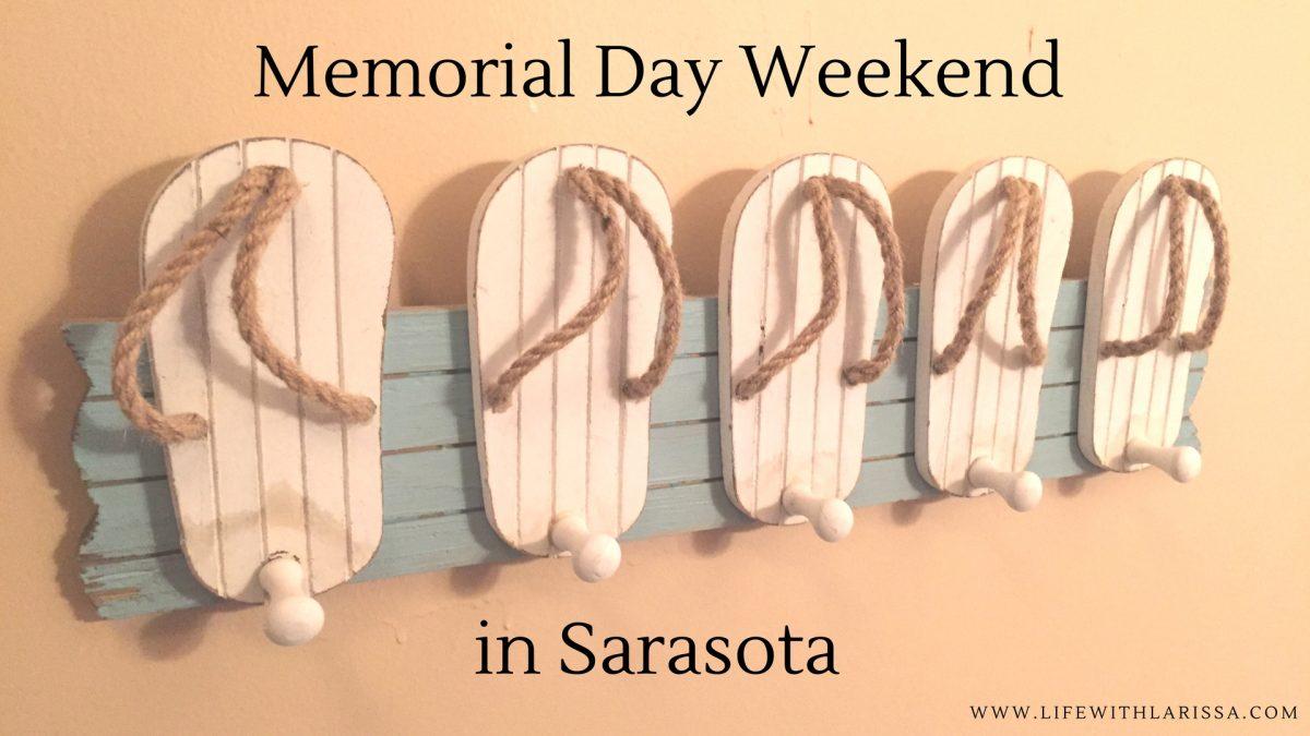 Memorial Day Weekend in Sarasota