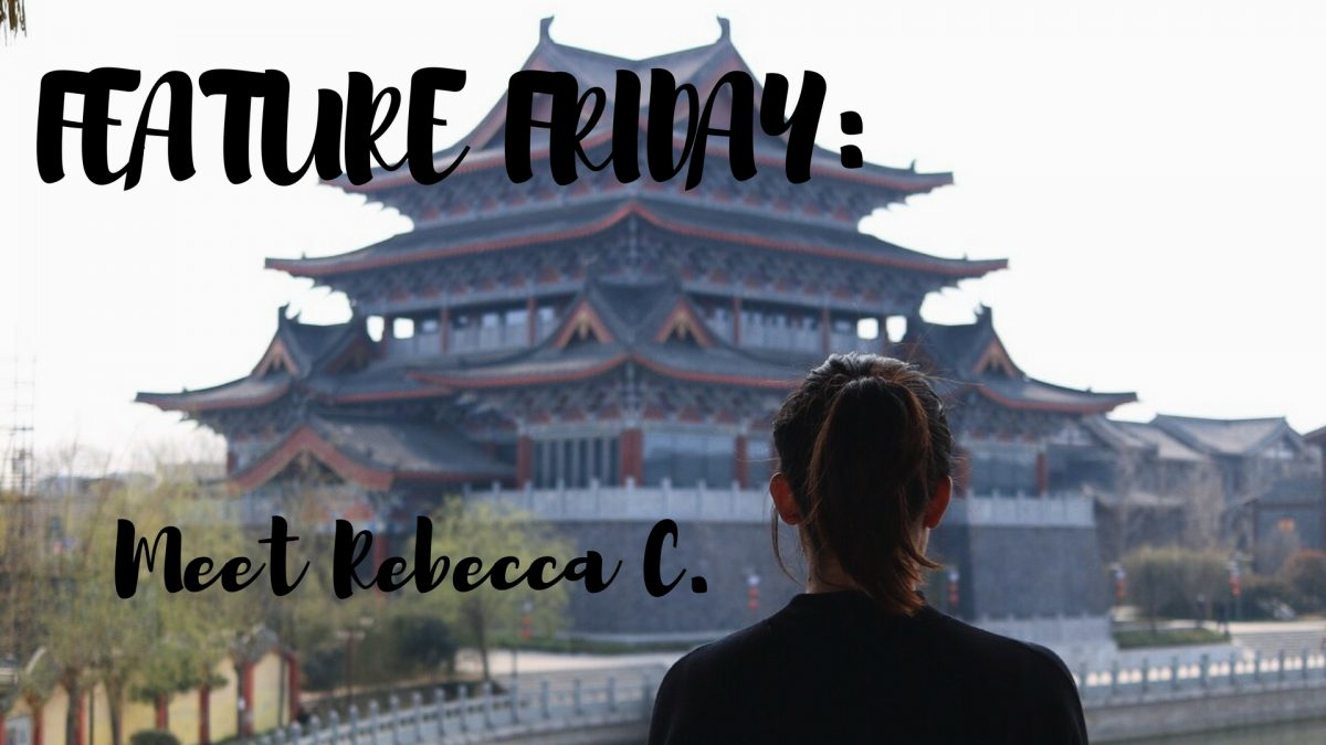 Feature Friday: Meet Rebecca C.