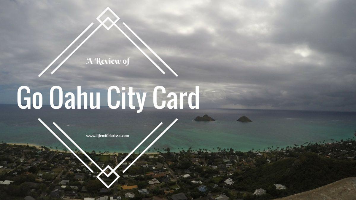 REVIEW: Go Oahu City Card