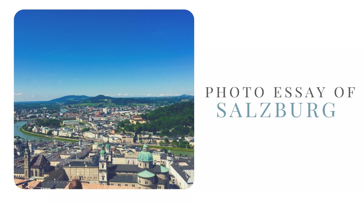 Photo Essay of Salzburg, Austria