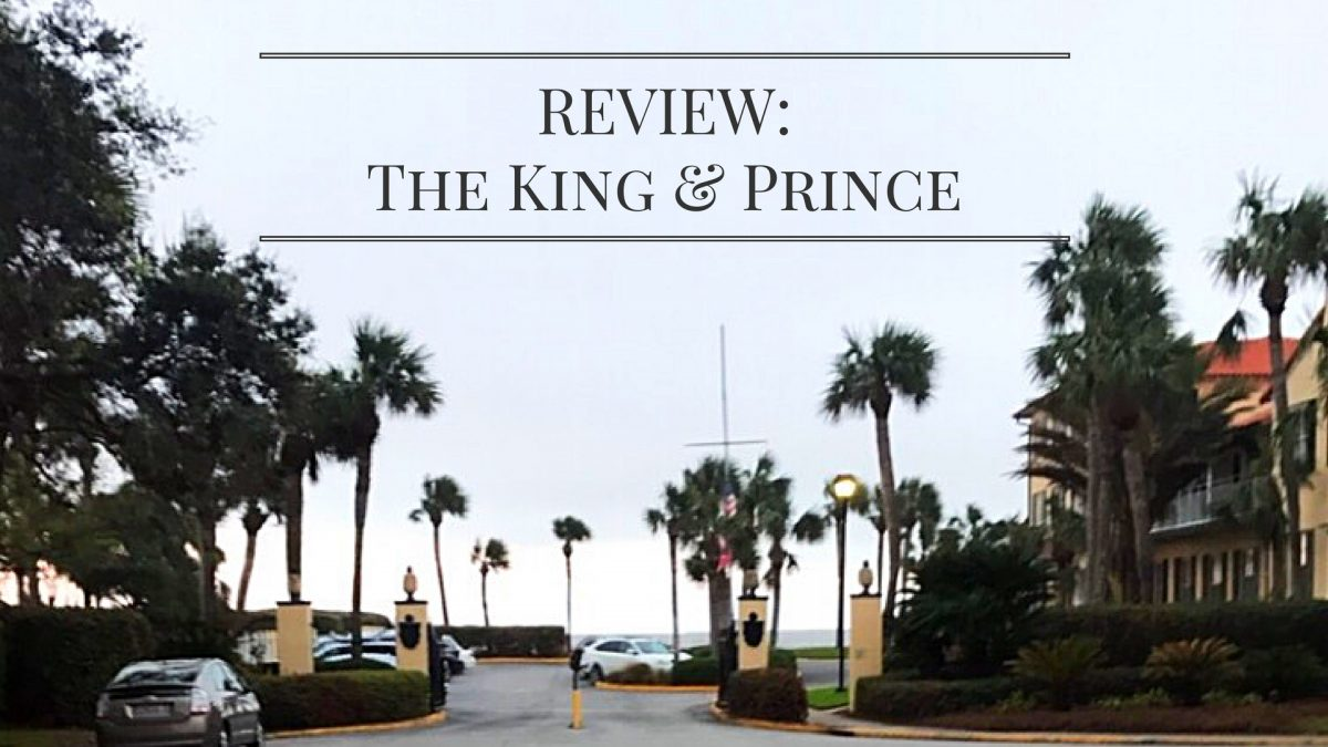 REVIEW: The King and Prince – Beach & Golf Resort
