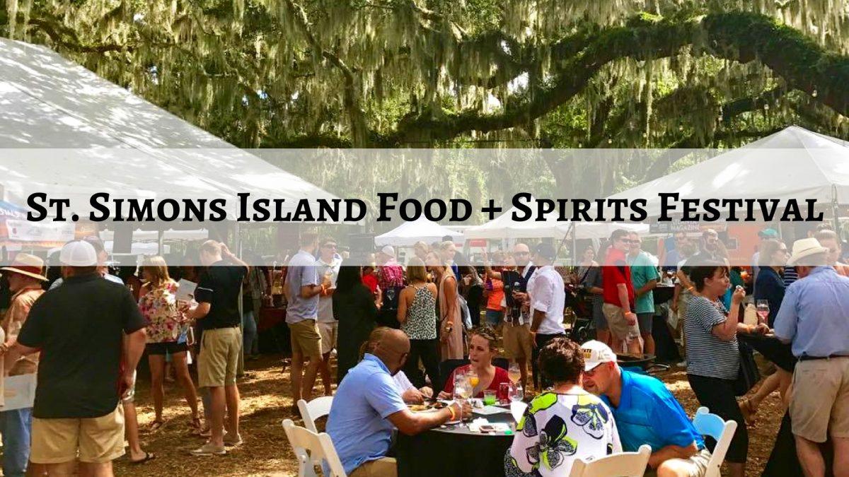 St. Simons Island Food + Spirits Festival