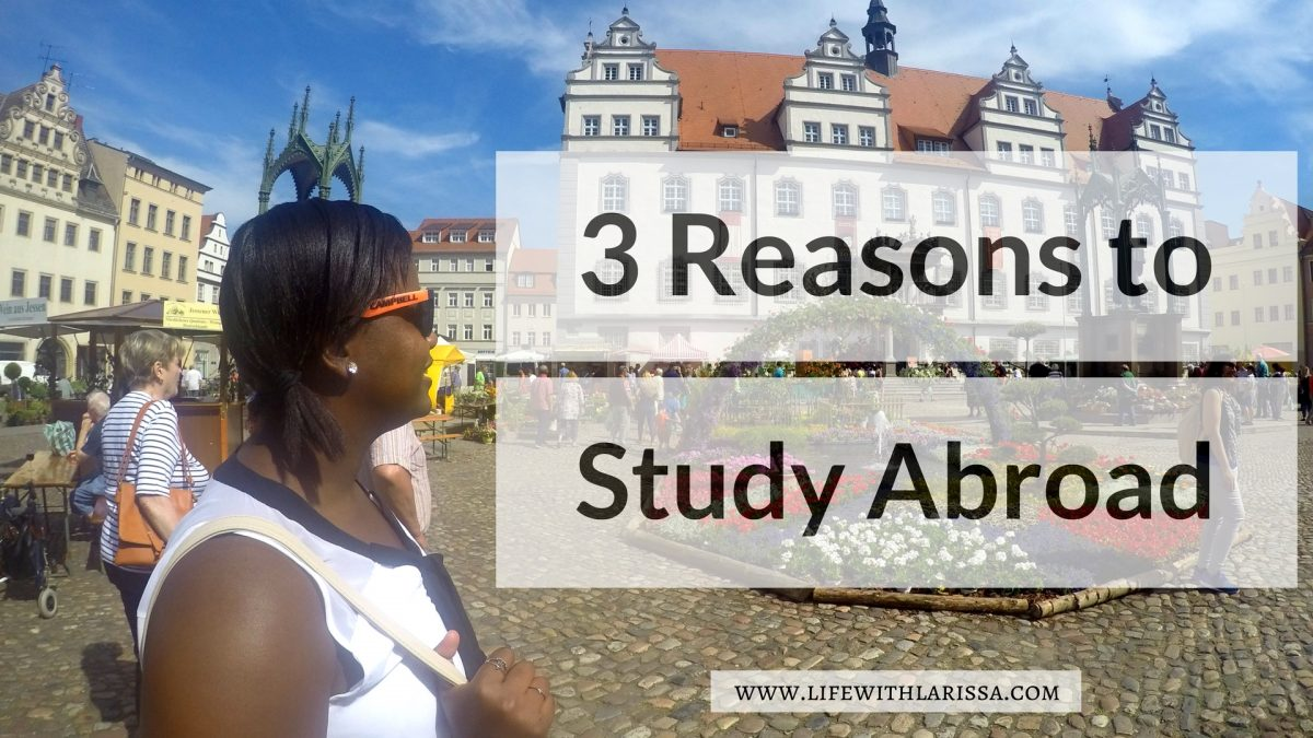 3 Reasons to Study Abroad