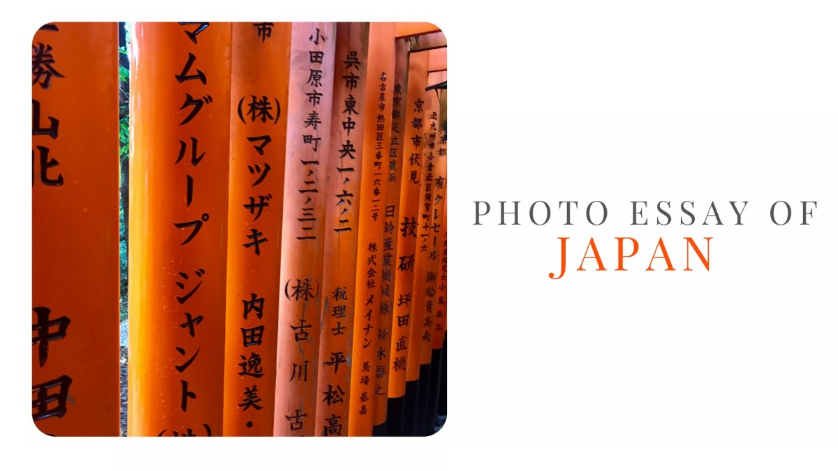 Photo Essay of Japan