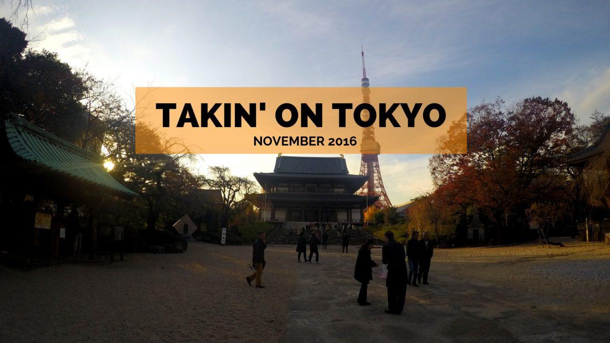 Takin' on Tokyo