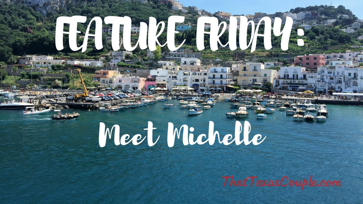 Feature Friday: Meet Michelle