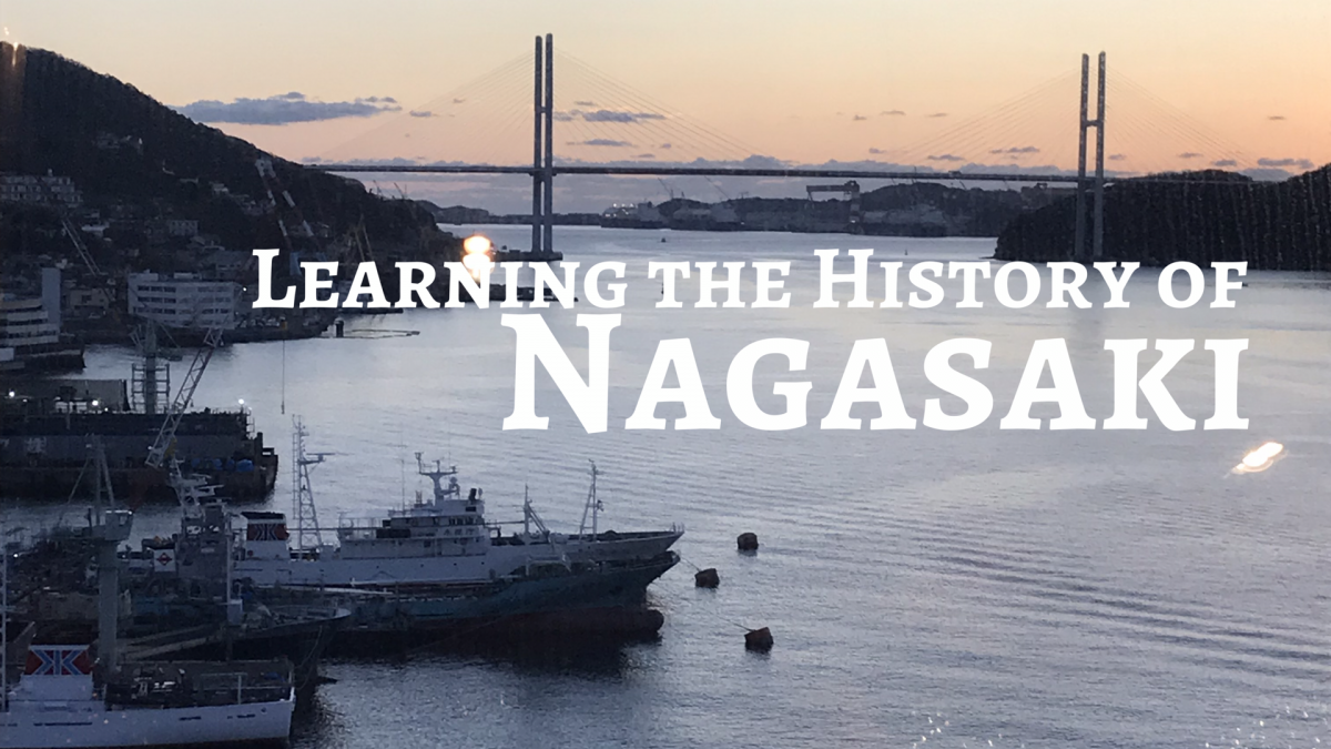 Learning the History of Nagasaki