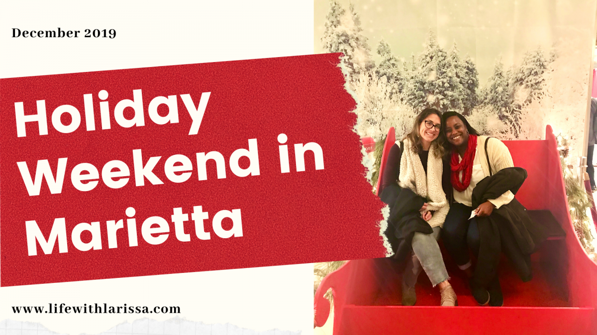 A Holiday Weekend in Marietta